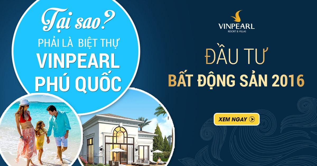 Tại sao phải là Vinpearl Phú Quốc Resort & Villas ?