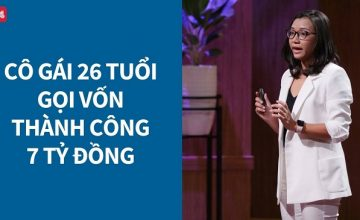 Bài học cho sales BĐS từ cô gái 26 tuổi tham gia Shark tank Việt Nam